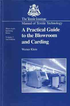 A Practical Guide To The Blowroom And Carding (Manual Of Textile Technology)