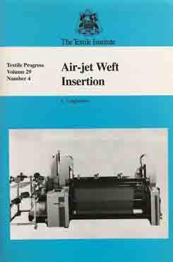 Air Jet Weft Insertion Vol.29 No. 4