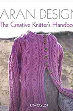 Aran Design The Creative Knitter's Handbook