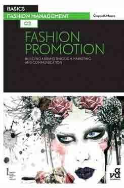 Basics Fashion Management 02 Fashion Promotion
