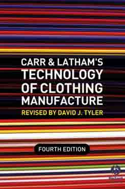 Carr and Latham's Technology of Clothing Manufacture, 4th