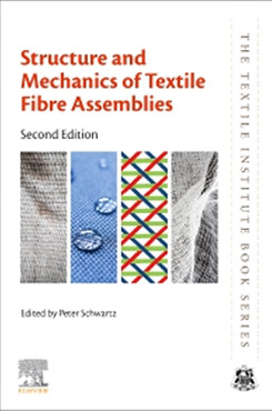 Structure and Mechanics of Textile Fibre Assemblies – 2nd Edition