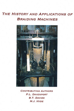 The History and Applications of Braiding Machines