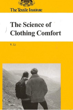 The Science of Clothing Comfort (Vol. 31 No. 1/2)